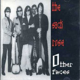 THE SICK ROSE - Other Faces CD