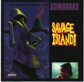 THE BOMBORAS - Savage Island 10th Anniversary Remastered Edition CD