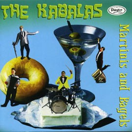 THE KABALAS - Martinis and Bagels CD