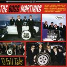 THE BOSS MARTIANS - 13 Evil Tales LP