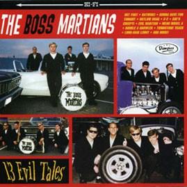 THE BOSS MARTIANS - 13 Evil Tales LP