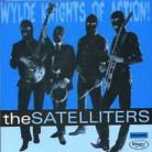 THE SATELLITERS - Wylde Knights of Action CD