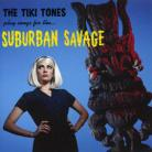 THE TIKI TONES - Suburban Savage CD
