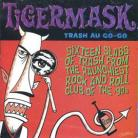 V/A - TIGERMASK TRASH AU GO-GO CD