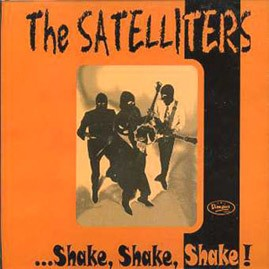 THE SATELLITERS - Shake, Shake, Shake CD