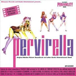 V/A - PERVIRELLA: ORIGINAL MOTION PICTURE SOUNDTRACK CD