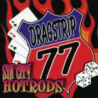 DRAGSTRIP 77 - Sin City Hotrods CD
