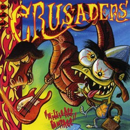 THE CRUSADERS - Middle Age Rampage LP