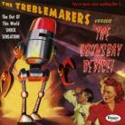 THE TREBLEMAKERS - Versus The Doomsday Device LP