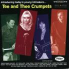 TEE AND THEE CRUMPETS - Introducing Today's Young Hitmakers LP