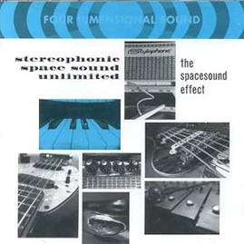 STEREOPHONIC SPACE SOUND UNLIMITED - The Spacesound Effect CD