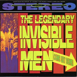 THE LEGENDARY INVISIBLE MEN - Come Get Some LP