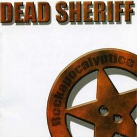 DEAD SHERIFF - Rockapocalyptica CD