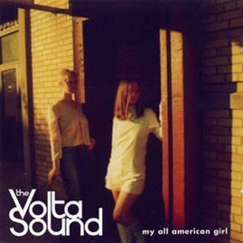 THE VOLTA SOND - My All American Girl CD