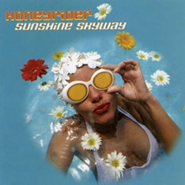 HONEYRIDER - Sunshine Skyway CD