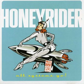 HONEYRIDER - All Systems Go CD