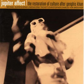 THE JUPITER AFFECT - The Restoratio of Culture After Genghis Khan CD
