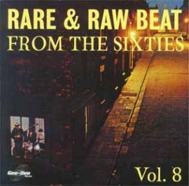 V/A - Rare & Raw Beat From The Sixties Volume Eight CD