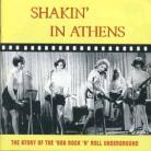V/A - Shakin' In Athens: The Story Of The '60s Rock 'n' Roll Underground CD