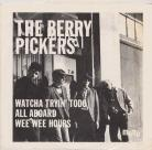 The Berry Pickers EP early Dionysus Warehouse Find