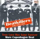 V/A - True Love Has Gone Forever: More Copenhagen Beat CD
