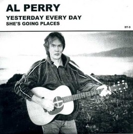 AL PERRY - Yesterday Every Day / She's Going Places