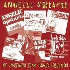 ANGELIC UPSTARTS - The Independent Punk Singles Collection LP