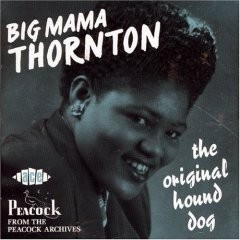 Big Mama Thornton - The Original Hound Dog CD