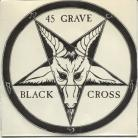 45 GRAVE - Black Cross / Wax