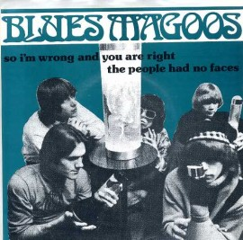 BLUES MAGOOS - So I'm Wrong And You Are Right / The People Had No Faces