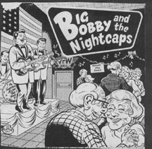 BIG BOBBY AND THE NIGHTCAPS EP