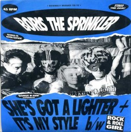 BORIS THE SPRINKLER - She's Got A Lighter EP