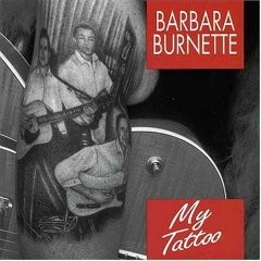 Barbara Burnette - My Tattoo CD