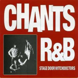 Chants R&B - Stage Door Witchdoctors CD