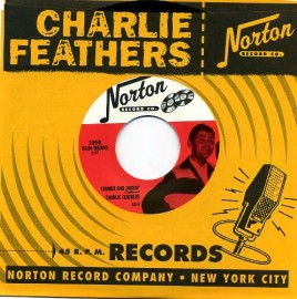CHARLIES FEATHERS - Frankie And Johnny / Honky Tonk Kind