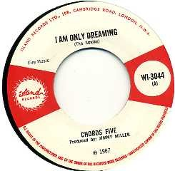 THE CHORDS FIVE - Universal Vagrant / I Am Only Dreaming