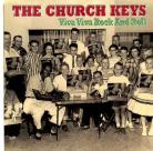 THE CHURCH KEYS - Viva Viva Rock And Roll / Peephole Staggerin'