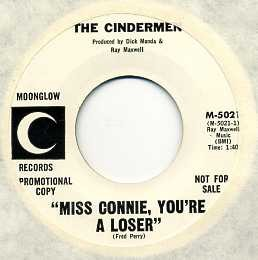 THE CINDERMEN - Miss Connie, You're A Loser / You've Lost That Loving Feelin'