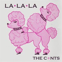 The C*nts - La La La CD