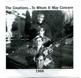 THE CREATIONS - To Whom It May Concern EP