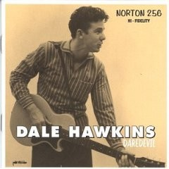 Dale Hawkins - Daredevil CD