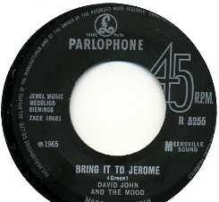 DAVID JOHN AND THE MOOD - Bring It To Jerome / I Love To See You Strut