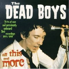 The Dead Boys - All This & More CD