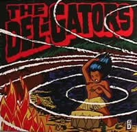 THE DEL- GATORS - Mudpit / Louisiana Hannah