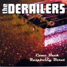 THE DERAILERS - Come Back / Raspberry Beret 7