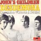 JOHN'S CHILDREN - Desdemona / Remember Thomas A Becket