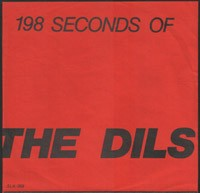 The Dils - 198 Seconds Of The Dils 7