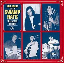Bob Hocko and the Swamp Rats - Disco Still Sucks CD