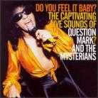 QUESTION MARK AND THE MYSTERIANS - Do You Feel It Baby? The Captivating Live Sounds Of Question Mark And The Mysterians LP