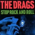 The Drags: Stop Rock And Roll CD